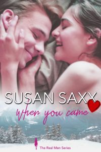 Cover of When You Came, by Susan Saxx