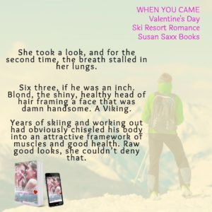 Teaser about heroine's first meeing with hero in When You Came, by Susan Saxx.